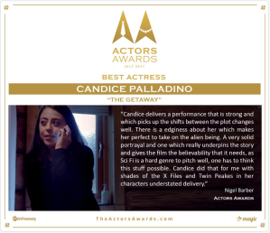 Candice won 'Best Actress' for her role in The Getaway at the Actors Awards.